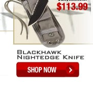 Blackhawk Nightedge Knife - Shop Now.